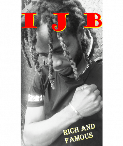 IJB - Rich And Famous