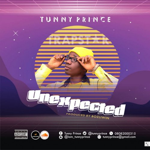 Tunny Prince - Unexpected (feat. VandyOnDaTrack)