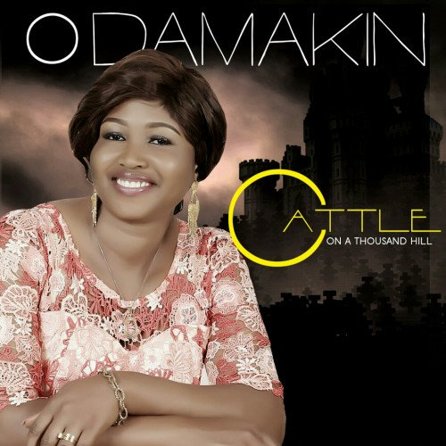 ODamakin - CATTLE ON A THOUSAND HILL