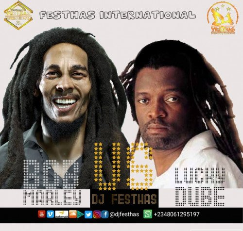 DJ FESTHAS - BOB MARLEY VS LUCKY DUBE ON MIXTAPE