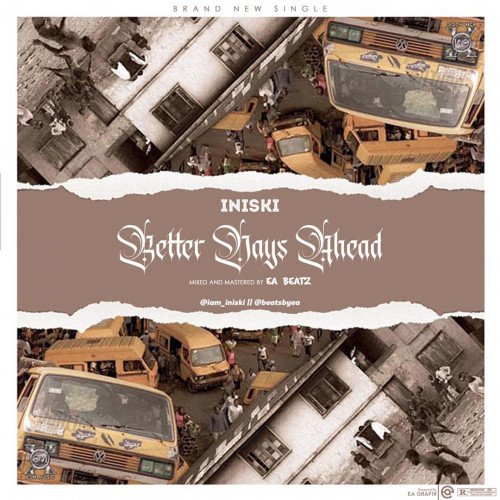 Iniski - Better Days Ahead (BDA)