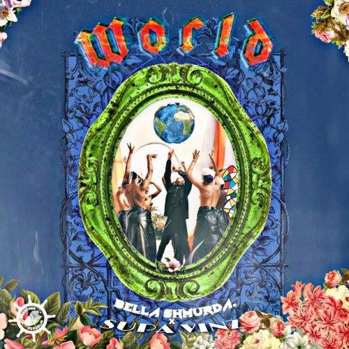 SUPA VINZ - World  (ft Bella Shmurda)