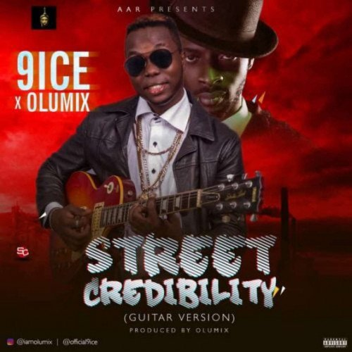 9ice x Olumix - Street Credibility (Guitar Version)