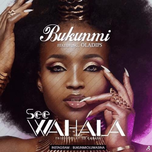 Bukunmi - See Wahala (feat. Oladips)