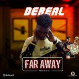 Deyrus dereal - Far Away