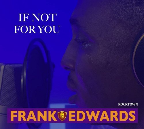 Frank Edwards - If Not For You
