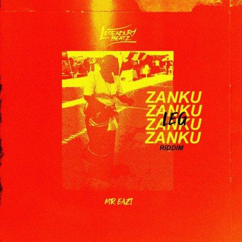 Legendury Beatz - Zanku Leg Riddim (feat. Mr. Eazi)