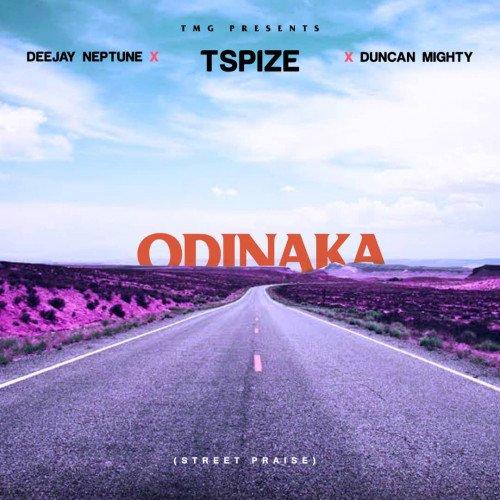 Duncan Mighty x DJ Neptune x Tspize - Odinaka (Street Praise)