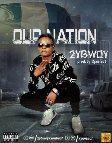 2ybwoy - OUR NATION