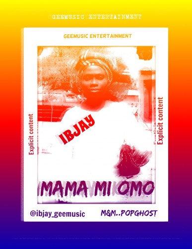 Ibjay - Mama Mi Omo