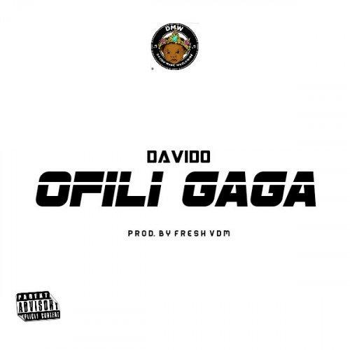 Davido - Ofili Gaga