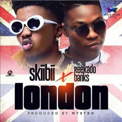 Skiibii - London (feat. Reekado Banks)