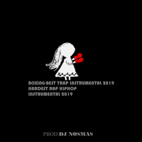 DJ Nosmas - Boxing-Best Traprap Instrumental 2019|Quavo And Rich The Kid Type