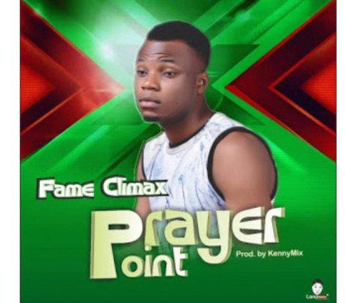 Fame Climax - Prayer Point