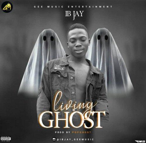 Ibjay - Living Ghost
