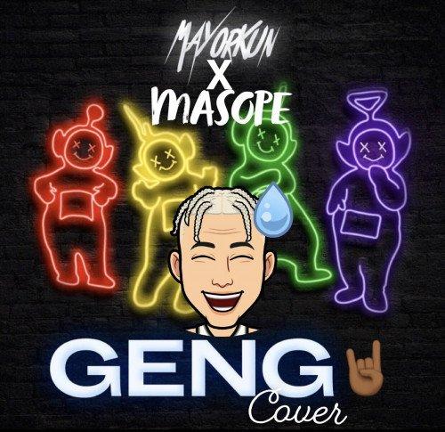 MASOPE - Geng Cover By Mayorkun