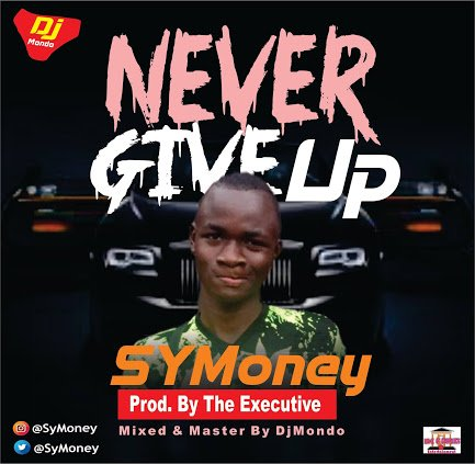 SYMoney - Never Give Up