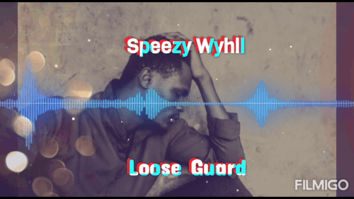 Speezy Wyhll - Loose Guard