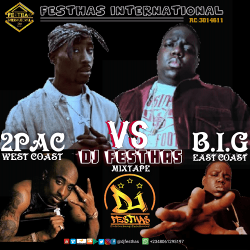 DJ FESTHAS - 2PAC VS NOTORIOUS B.I.G MIXTAPE (West Coast Vs East Coast)