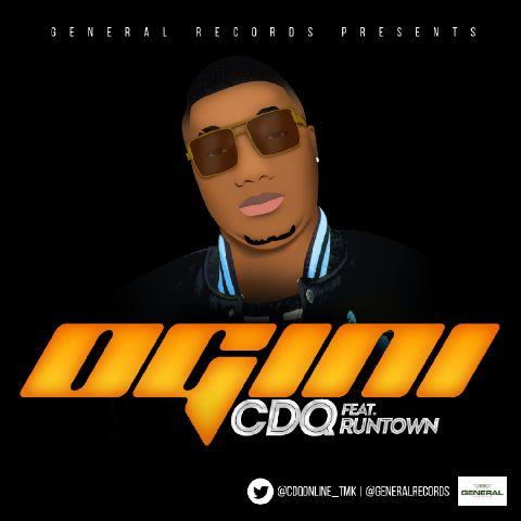 CDQ - Ogini (feat. Runtown)
