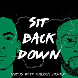 Maleek Berry x Not3s - Sit Back Down
