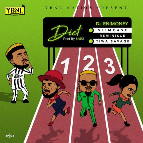 DJ Enimoney - Diet (feat. Slimcase, Tiwa Savage, Reminisce)