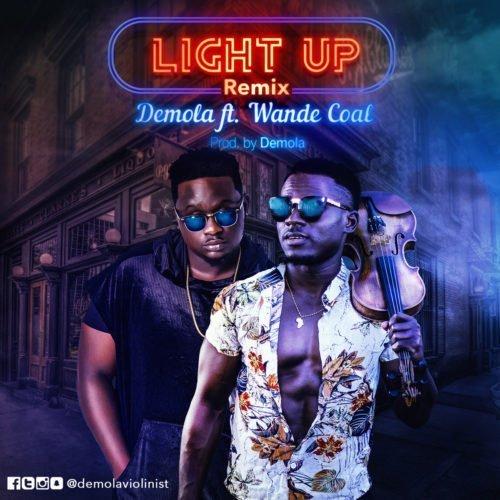 Demola - Light Up (Remix) (feat. Wande Coal)