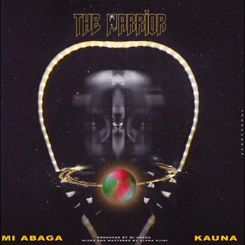 MI Abaga - The Warrior (feat. Kauna)