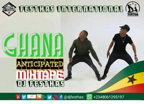 DJ FESTHAS - GHANA ANTICIPATED MIXTAPE 2020