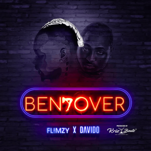 Flimzy - Bend Over (feat. Davido)