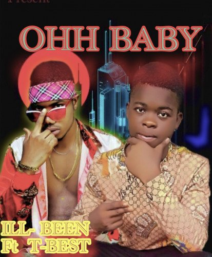 T best x Ill been - OOH BABY