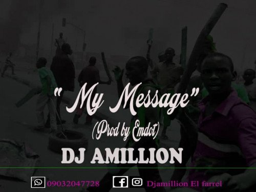 Dj Amillion - My Message