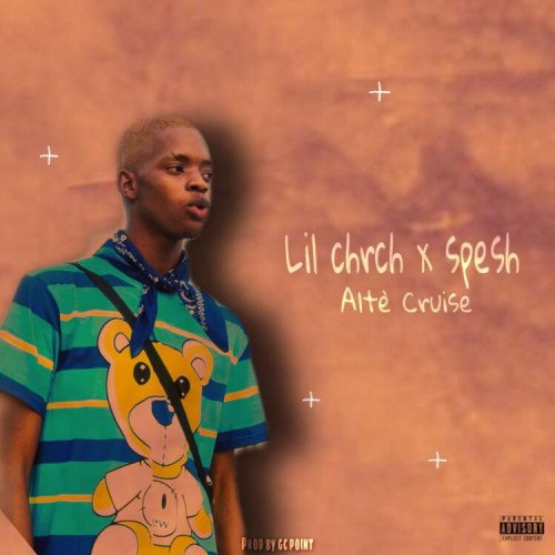 Lil Chrch - Alte Cruise (feat. Spesh)