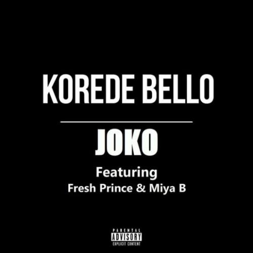 Korede Bello - Joko (feat. Fresh Prince, Miya B)