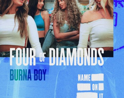 Burna Boy x Four Of Diamonds - Name On It