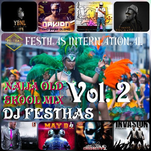 DJ FESTHAS - NAIJA OLD SKOOL MIX VOL 2