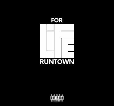 Runtown - For Life