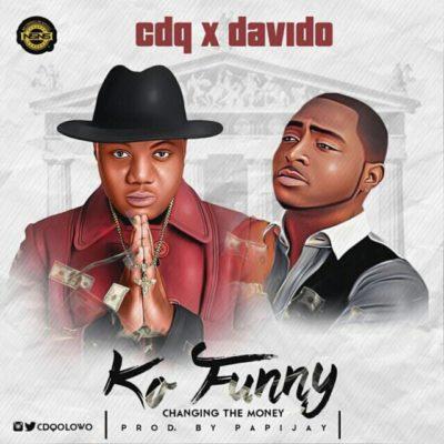 Davido x CDQ - Ko Funny