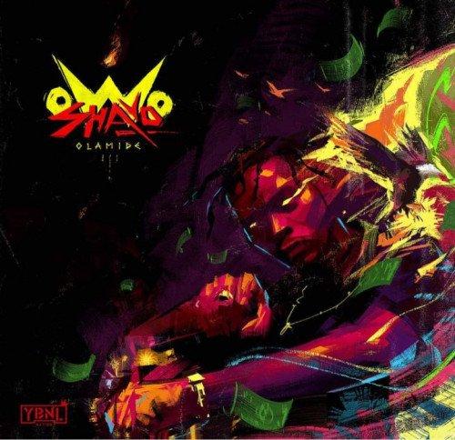 Olamide - Owo Shayo (feat. Pheelz)