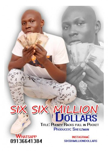 Six Six Million Dollars - Plenty Racks Full In My Pocket