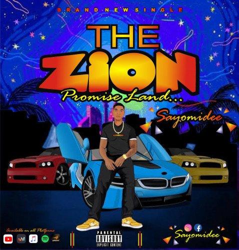 Sayomidee - The Zion