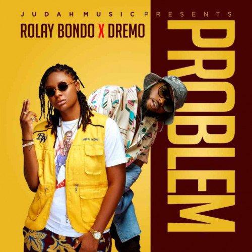 Dremo x Rolay Bondo - Problem