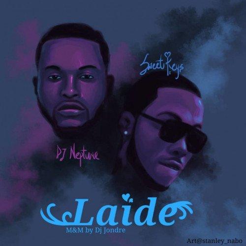 DJ Neptune - Laide (feat. Sweet Keyz)