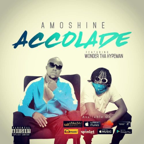 Amoshine x Wonder Tha Hypeman - Accolades