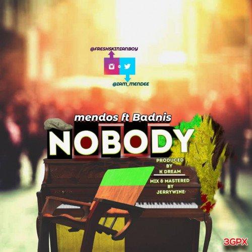 mendos - Nobody (feat. Badniss)