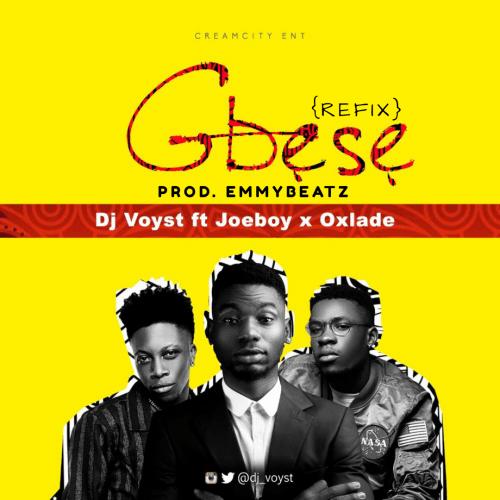 Emmybeatz - DJ Voyst Feat. Joeboy & Oxlade - Gbese [Refix] (prod. EmmyBeatz)