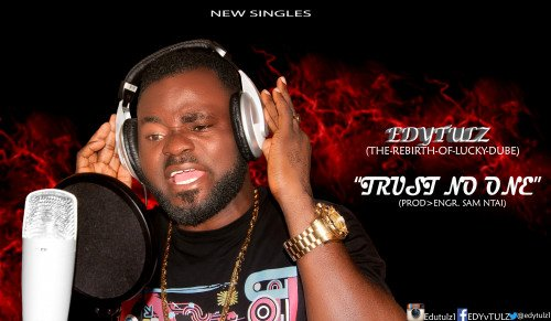 Edy-Tulz - Trust No One