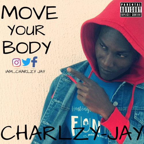 Charlzy jay - Move Your Body