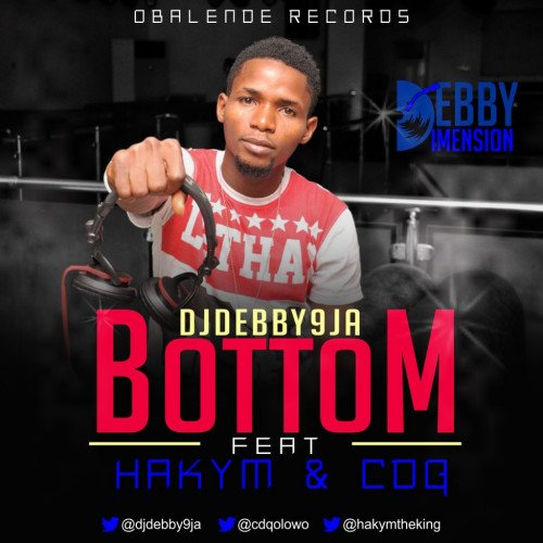 DJ Debby - Bottom (feat. CDQ, Hakym)