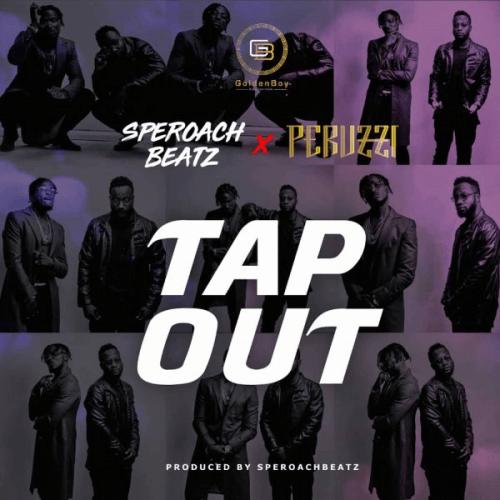 Peruzzi x GoldenBoy x SperoachBeatz - Tap Out